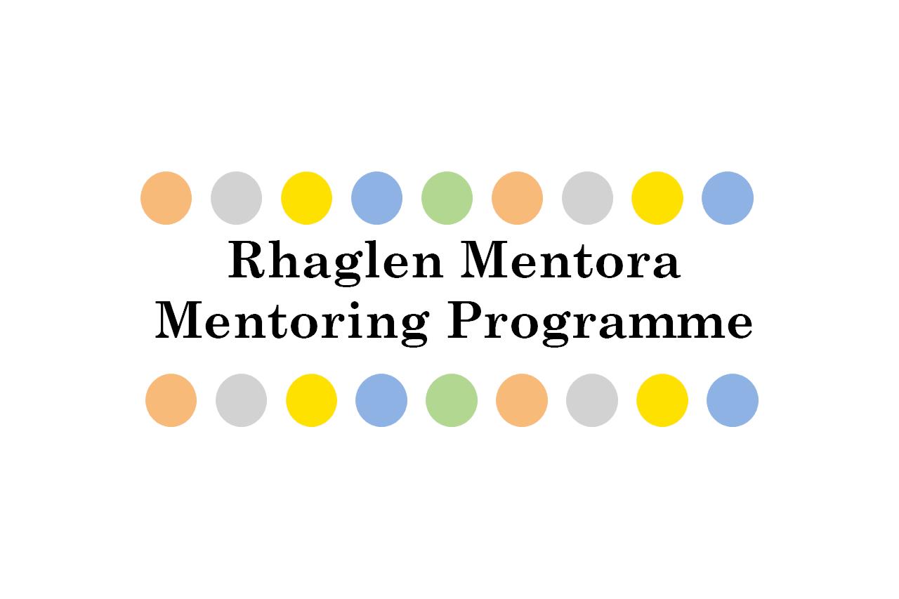 Rhaglen Mentora Mentoring Programme