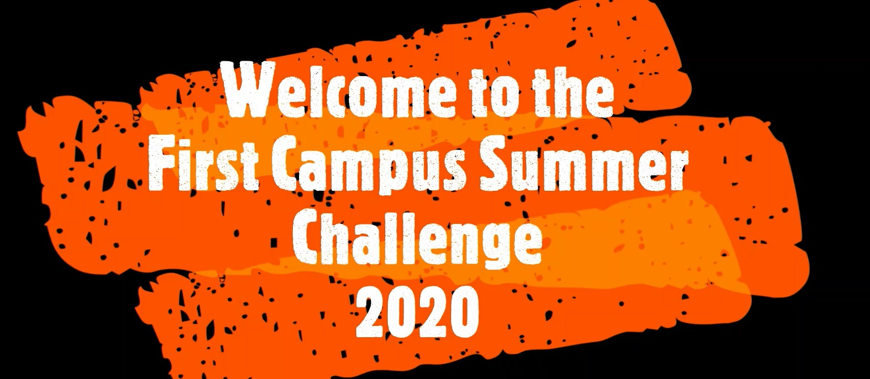 Welcome to the First Campus Summer Challenge!